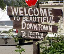 Downtown Talkeetna sign